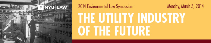 2014 Symposium: The Utility Industry of the Future